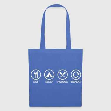 Paddle eat sleep paddle paddling Canoe Kayak repeat saying - Tote Bag