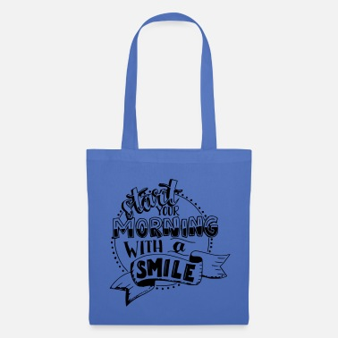 Bug Start your morning with a smile - Tote Bag