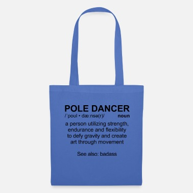 Pole Dance Pole Dancer Definition, noir - Tote Bag