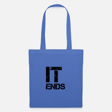 End it ends - Tote Bag