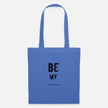 Mining Be mine ... - Tote Bag