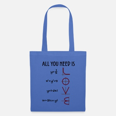 Love All you need is Love (Equations) gift - Tote Bag
