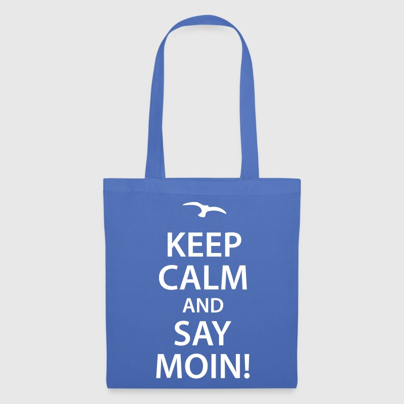 keep calm and say moin Norddeutsch Hamburg Möwe - Stoffbeutel