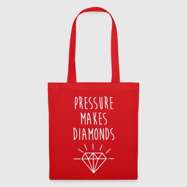 Pressure Makes Diamonds Quote - Tote Bag