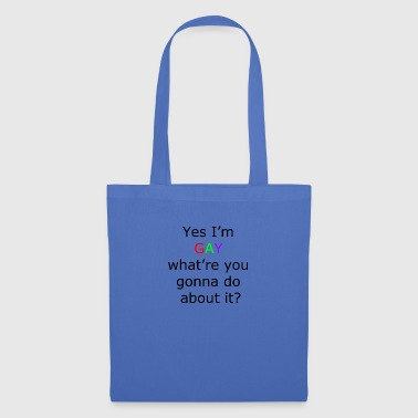 Oui gay im - Tote Bag