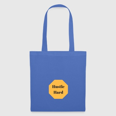 Hustle hard - Tote Bag
