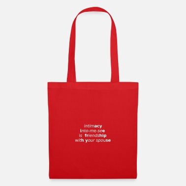 Intimacy Watch word play in me and know intimacy - Tote Bag