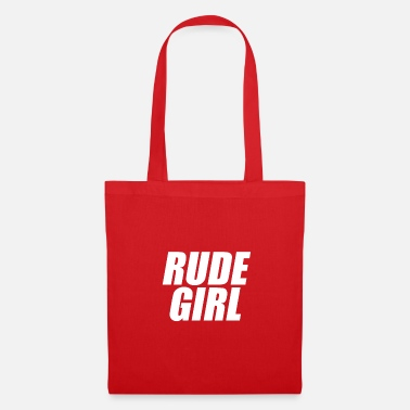 Rude Girl Rude girl knows - Tote Bag