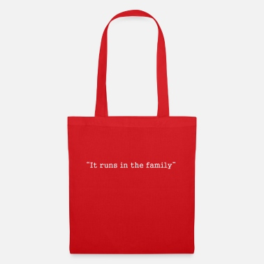 Family It runs in the family - Tote Bag