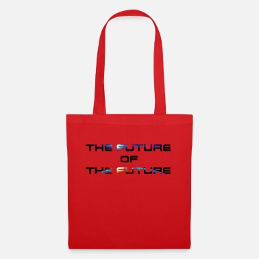 Future The Future Of The Future - Tote Bag