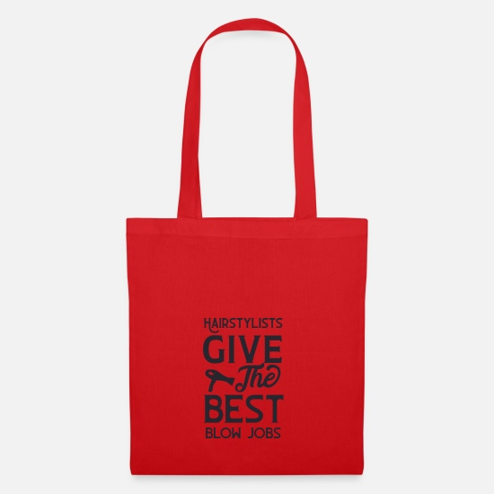 Blow Job Bags & Backpacks - Hairstylists give the best blow jobs - Tote Bag red