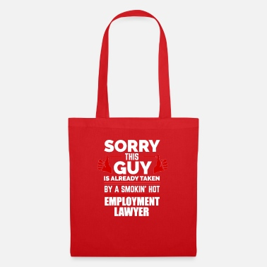 Bae Sorry Guy Already taken by hot Employment Lawyer - Tote Bag