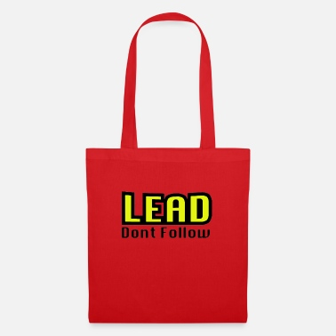 LEAD dont follow - Tote Bag