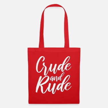 Rude Girl Rude and rude - Tote Bag