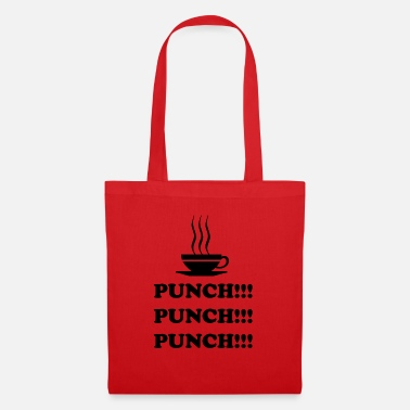 Punch Punch!!! Punch!!! Punch!!! - Stoffbeutel