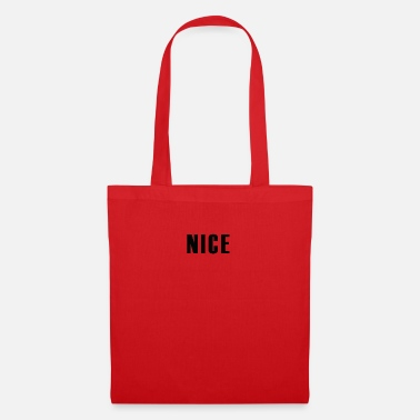 Take The Piss Out nice - Tote Bag