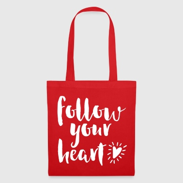 Follow Your Heart Quote - Tote Bag