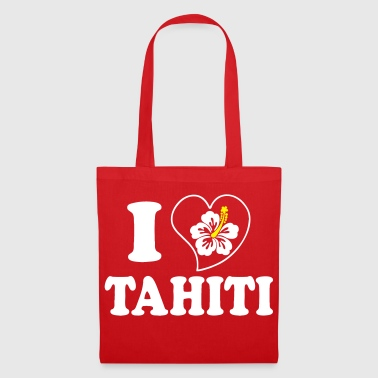 I Love Tahiti - Tote Bag