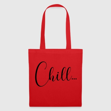 CHILL - Tote Bag