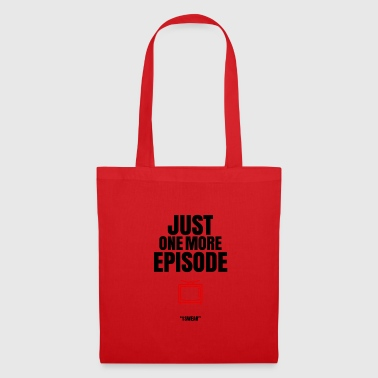 Just one more episode - Tote Bag