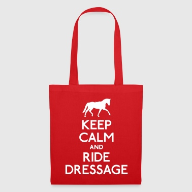 Keep Calm and Ride Dressage - Stoffbeutel