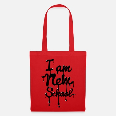 Typo  I am new school (Swag,Dope,Hipster) - Stoffbeutel