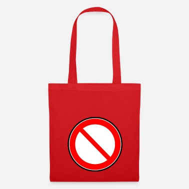 Prohibition Prohibition sign prohibited prohibition - Tote Bag