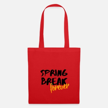 Spring Break Spring Break Forever Spring Party Gift Idea - Tote Bag