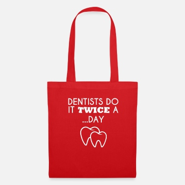 Dentiste Dentiste - Dentiste T-Shirt - Dentiste - Dents - Tote Bag