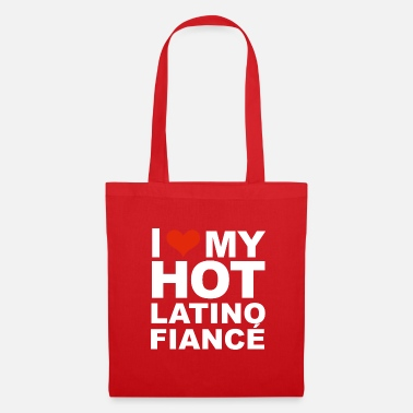 Hot I Love my hot Latino Fiance Engaged Engagement - Tote Bag