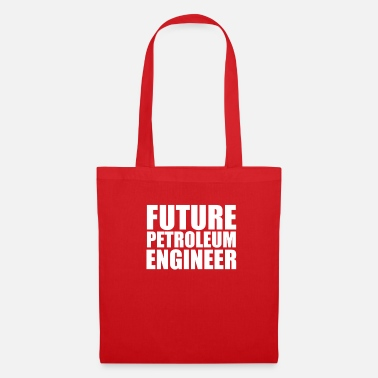 Together Future Petroleum Engineer Engineering College - Tote Bag