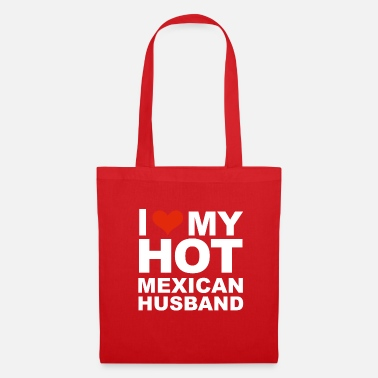 Pride I Love My Hot Mexican Husband Marriage Wife Mexico - Tas van stof