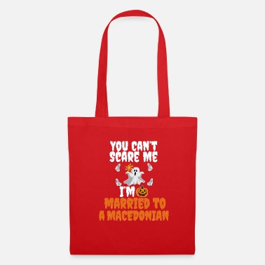Trick Or Treat Can't scare me I'm Married to a Macedonian - Tote Bag