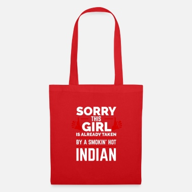 Sorry Sorry Girl Already Taken by hot Indian India - Tote Bag