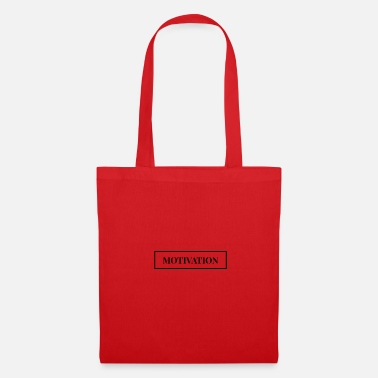 Motivational Motivation - motivate - Tote Bag