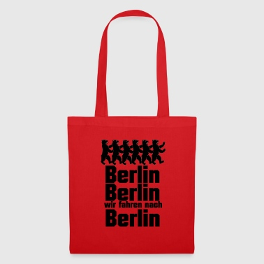 Berlin, Berlin, we are driving to Berlin - Tote Bag