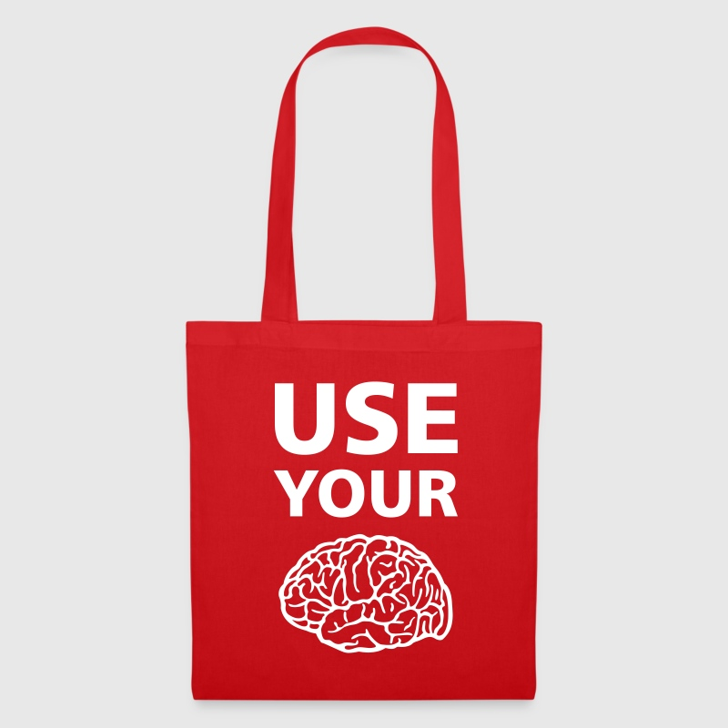 Use Your Brain - Funny Statement / Slogan - Stoffbeutel