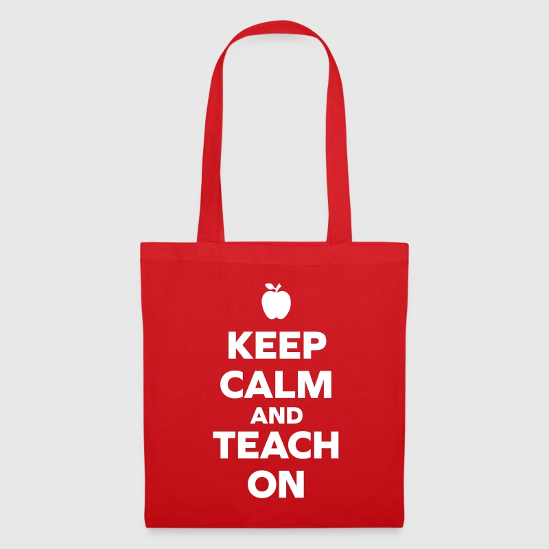 Keep Calm Teach On - Stoffbeutel