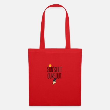 Coming Out Sun is out Guns comes out - Tote Bag