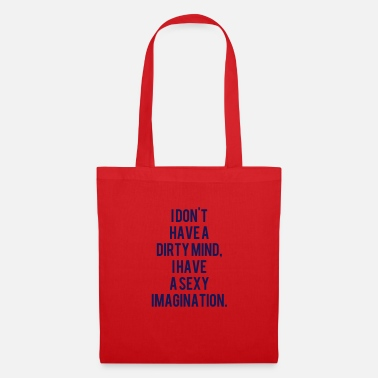 Dirty Sayings No dirty thoughts sayings - Tote Bag