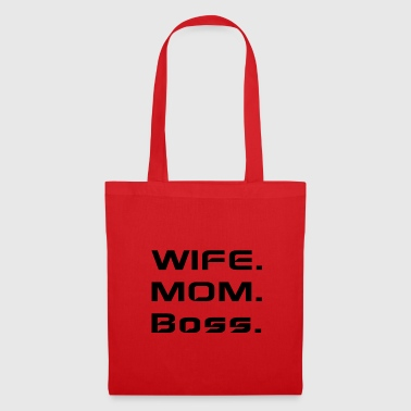 Wife mom boss - Tote Bag