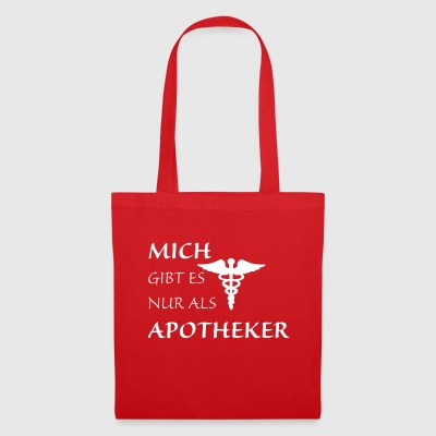 Only as a pharmacist - Tote Bag