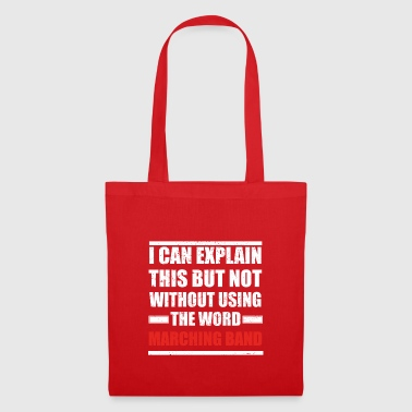 Can explain word hobby love MARCHING BAND - Tote Bag