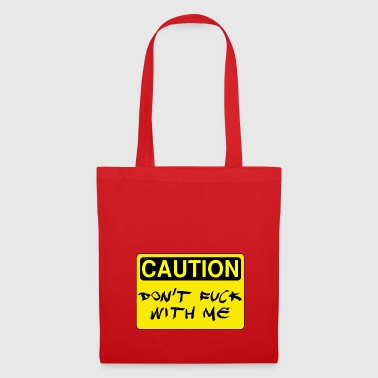 Dont fuck with me - Tote Bag