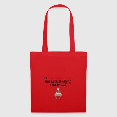 I am exhausted - Tote Bag