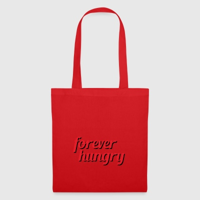 forever hungry - Tote Bag