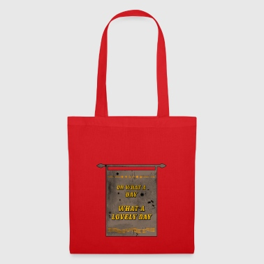 What a lovely day - Tote Bag