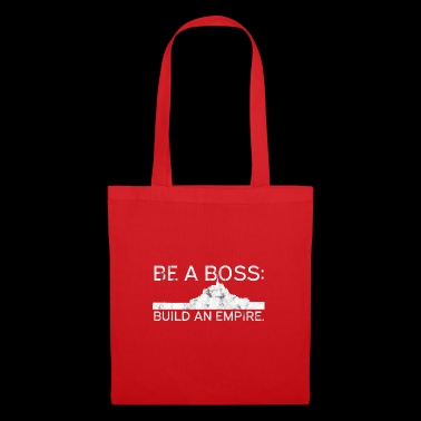 Be A Boss Build An Empire Business Geschenk Idee - Stoffbeutel