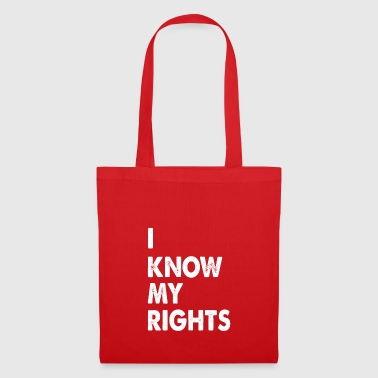 I know my rights funny sayings - Tote Bag