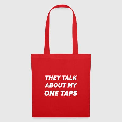 THEY TALK ABOUT MY ONE TAPS SCREAM - Tote Bag